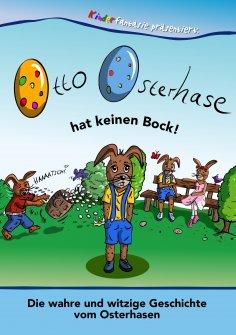eBook: Otto Osterhase hat keinen Bock