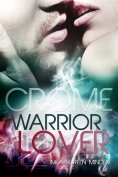 eBook: Crome - Warrior Lover 2