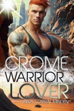 eBook: Crome - Warrior Lover 2