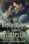 ebook: Kopfgeldjäger küsst Prinzessin