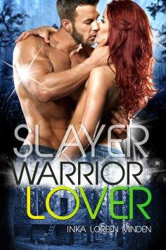 eBook: Slayer - Warrior Lover 13