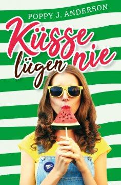 ebook: Küsse lügen nie