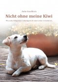 eBook: Nicht ohne meine Kiwi