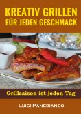 eBook: Kreativ Grillen fur jeden Geschmack