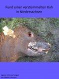 eBook: Fund einer verstümmelten Kuh in Niedersachsen