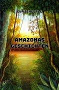 ebook: Amazonas-Geschichten
