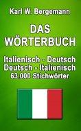 eBook: Das Wörterbuch Italienisch-Deutsch / Deutsch-Italienisch