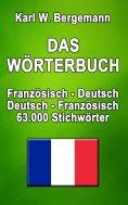 ebook: Das Wörterbuch Französisch-Deutsch / Deutsch-Französisch