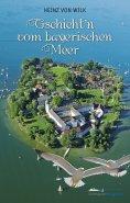 ebook: Gschicht'n vom bayerischen Meer