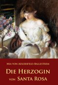 eBook: Die Herzogin von Santa Rosa