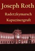 ebook: Radetzkymarsch / Die Kapuzinergruft.