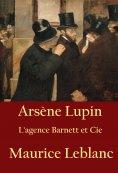 eBook: Arsène Lupin - L'agence Barnett et Cie