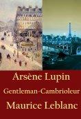 ebook: Arsène Lupin, Gentleman-Cambrioleur
