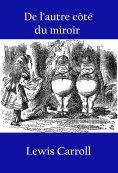 eBook: De l'autre côté du miroir