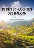 eBook: In den Schluchten des Balkan