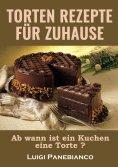 eBook: Torten Rezepte fur zuhause