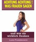 eBook: Achtung Achtung Was Frauen sagen