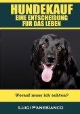 eBook: Hundekauf eine Entscheidung für das Leben