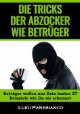 eBook: Die Tricks der Abzocker Wie Betrüger