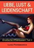 eBook: Liebe, Lust & Leidenschaft