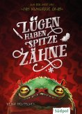 eBook: Lügen haben spitze Zähne – Fantasy-Kurzgeschichte zur Glas-Trilogie