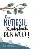 eBook: Das mutigste Kinderbuch der Welt