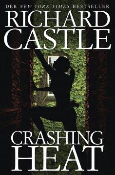 eBook: Castle 10: Crashing Heat - Drückende Hitze