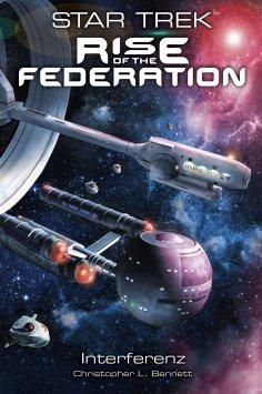 ebook: Star Trek - Rise of the Federation 5: Interferenz
