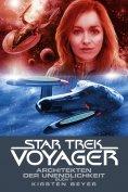 ebook: Star Trek - Voyager 14: Architekten der Unendlichkeit 1