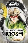 ebook: Avatar - Der Herr der Elemente: Der Aufstieg von Kyoshi