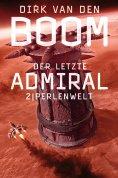 eBook: Der letzte Admiral 2: Perlenwelt