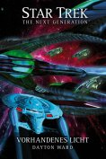 eBook: Star Trek - The Next Generation: Vorhandenes Licht