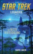 eBook: Star Trek - Legacies 2: Die beste Verteidigung