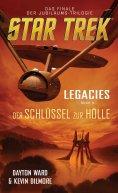 eBook: Star Trek - Legacies 3: Der Schlüssel zur Hölle