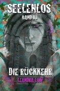 eBook: Seelenlos Band Drei