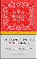 eBook: Die Geschichte der Blood-Gang