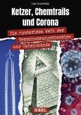 eBook: Ketzer, Chemtrails und Corona