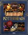 eBook: Das kleine Koch- und Backbuch für Potterheads