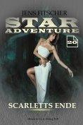 eBook: Scarletts Ende (STAR ADVENTURE 20)