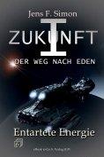 eBook: Entartete Energie (ZUKUNFT I 6)