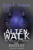 eBook: Die Entität (ALienWalk 21)