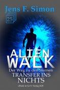 eBook: Transfer ins Nichts (ALienWalk 25)