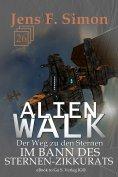 eBook: Im Bann des Sternen-Zikkurats (ALienWalk 26)