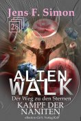 eBook: Kampf der Naniten (ALienWalk 28)