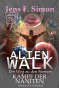 eBook: Kampf der Naniten (ALienWalk 28)