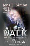 ebook: Der SCI-FI Freak (ALienWalk 30)