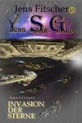 eBook: Invasion der Sterne (Young Star Guards 5)