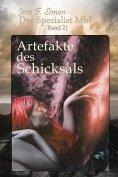 ebook: Artefakte des Schicksals (Der Spezialist MbF 21)