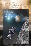 eBook: Der Weg zu den Sternen (Der Spezialist MbF 24)