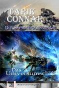 eBook: Das Universumschiff (Die Sternen-Legende 2)